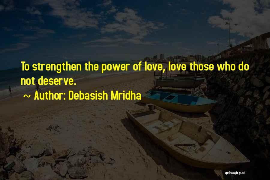 Life Of Wisdom Quotes By Debasish Mridha