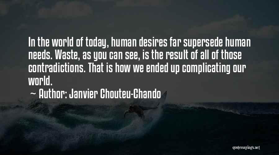 Life Of Wisdom Quotes By Janvier Chouteu-Chando