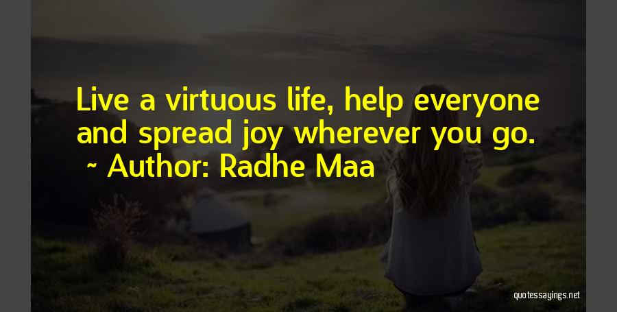 Life Of Wisdom Quotes By Radhe Maa