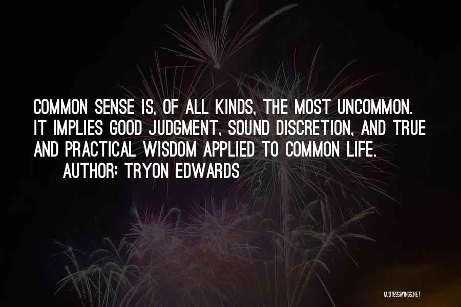Life Of Wisdom Quotes By Tryon Edwards