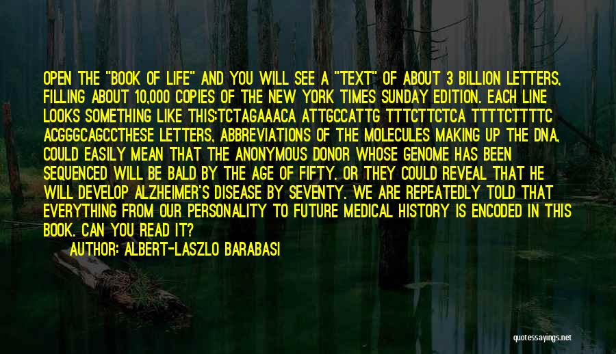 Life Open Book Quotes By Albert-Laszlo Barabasi