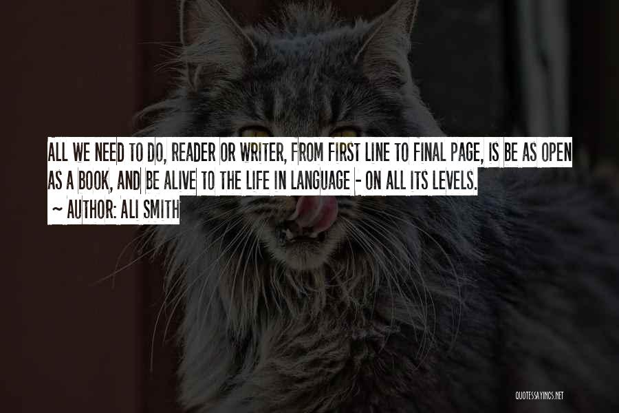 Life Open Book Quotes By Ali Smith