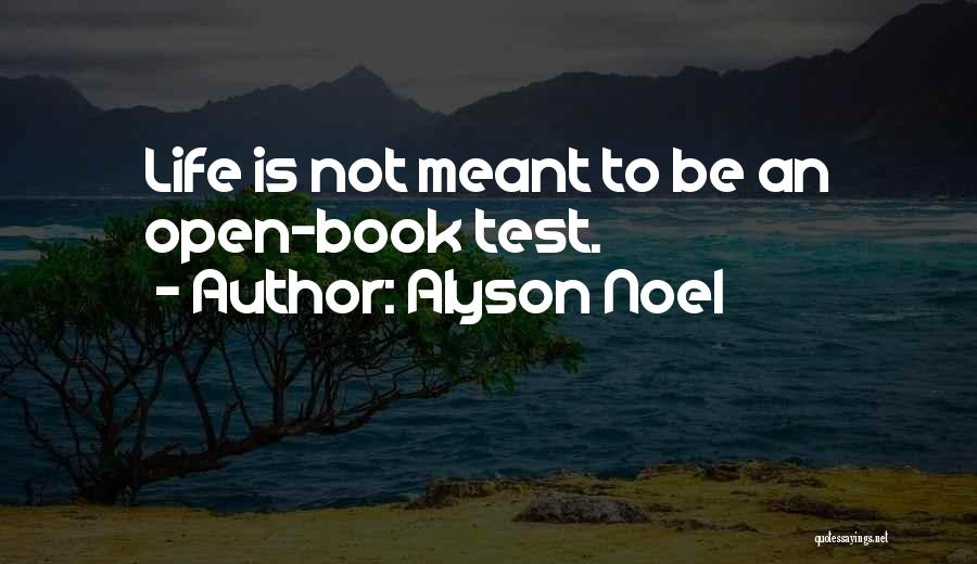 Life Open Book Quotes By Alyson Noel
