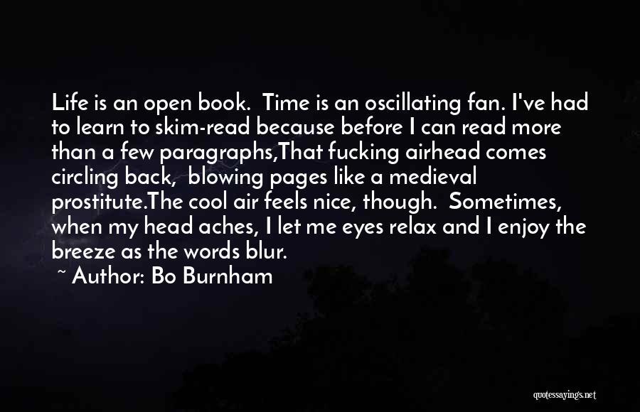 Life Open Book Quotes By Bo Burnham