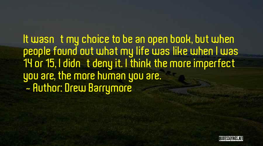 Life Open Book Quotes By Drew Barrymore