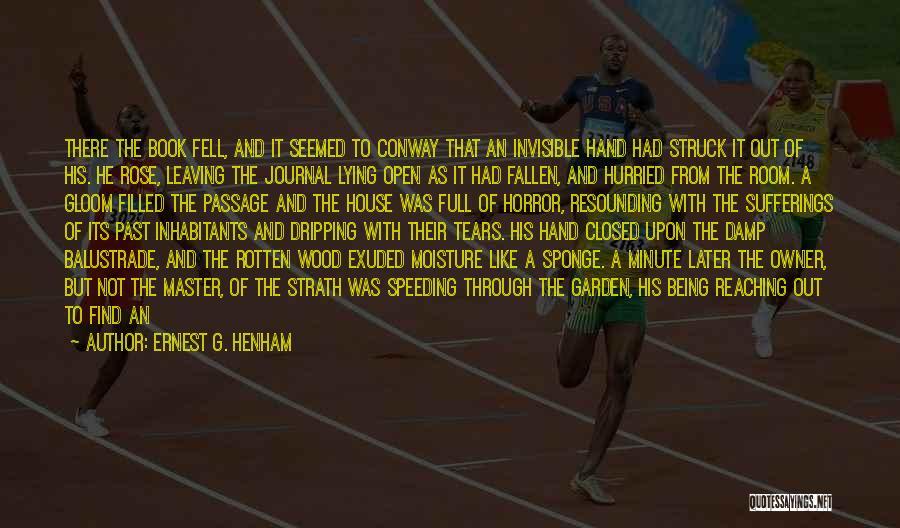 Life Open Book Quotes By Ernest G. Henham