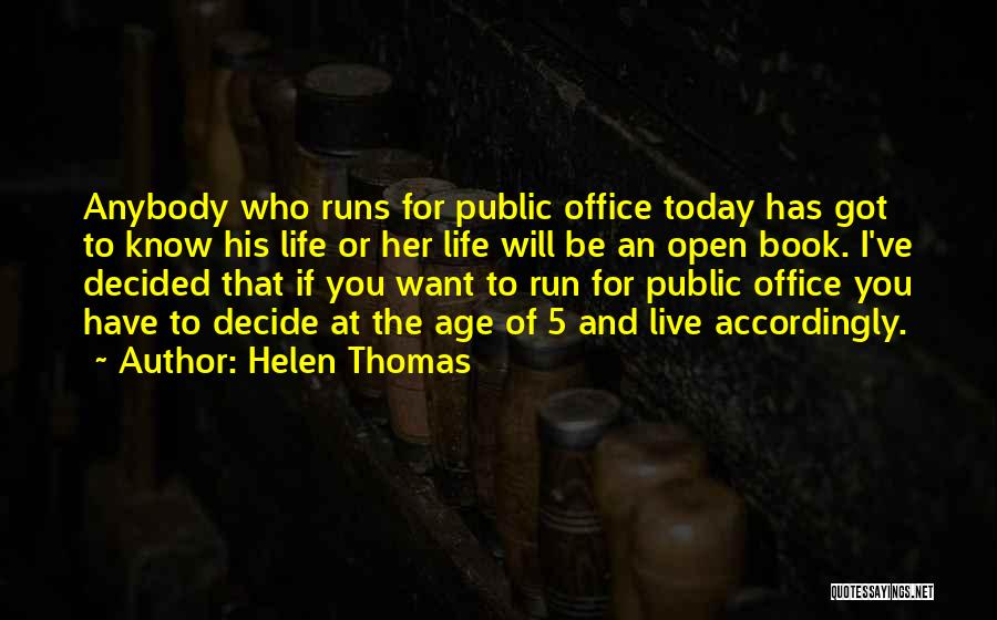 Life Open Book Quotes By Helen Thomas