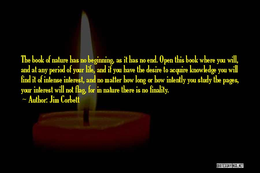 Life Open Book Quotes By Jim Corbett