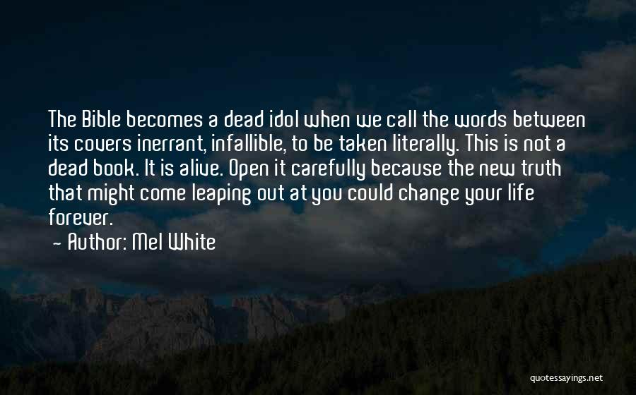 Life Open Book Quotes By Mel White