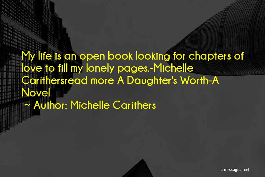 Life Open Book Quotes By Michelle Carithers