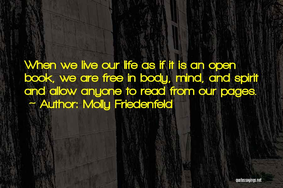 Life Open Book Quotes By Molly Friedenfeld