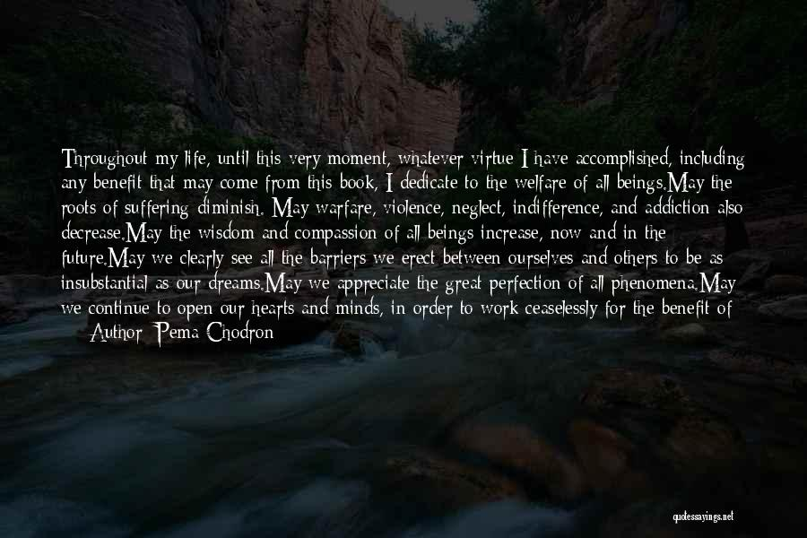 Life Open Book Quotes By Pema Chodron