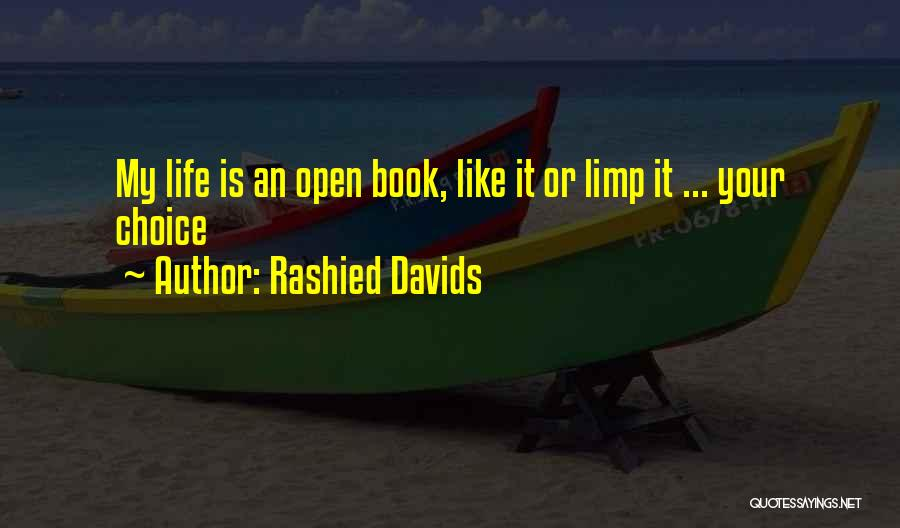 Life Open Book Quotes By Rashied Davids