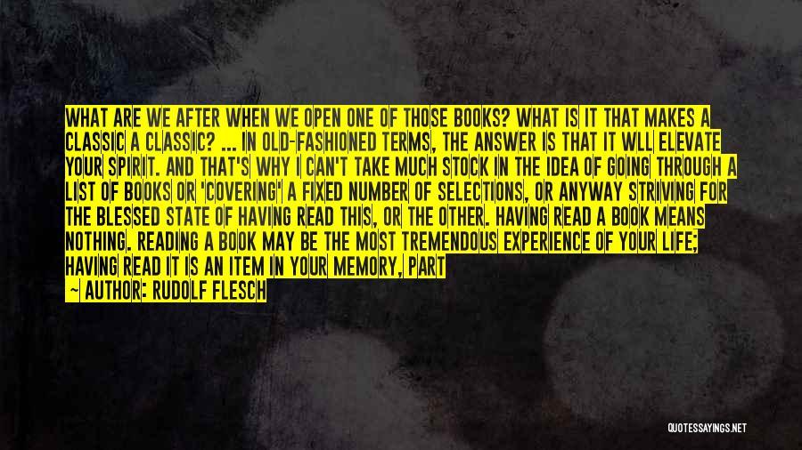 Life Open Book Quotes By Rudolf Flesch