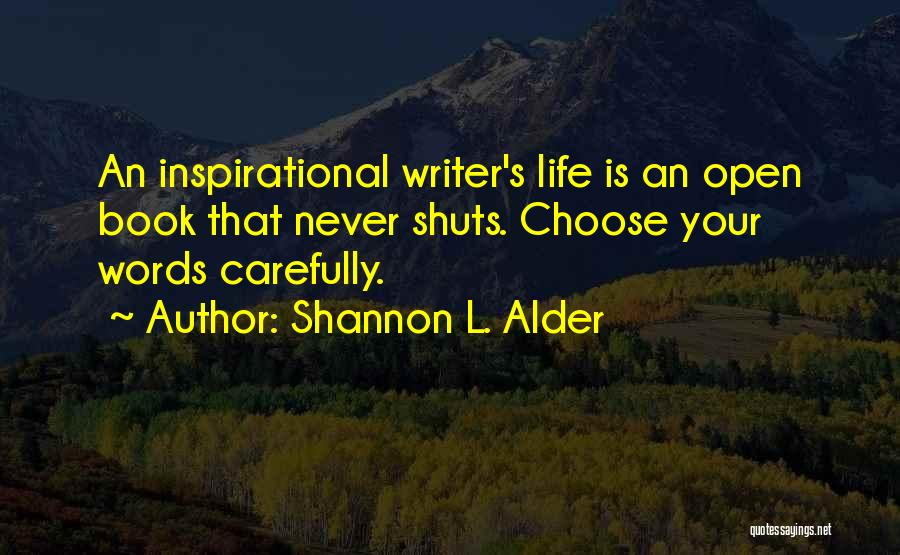 Life Open Book Quotes By Shannon L. Alder