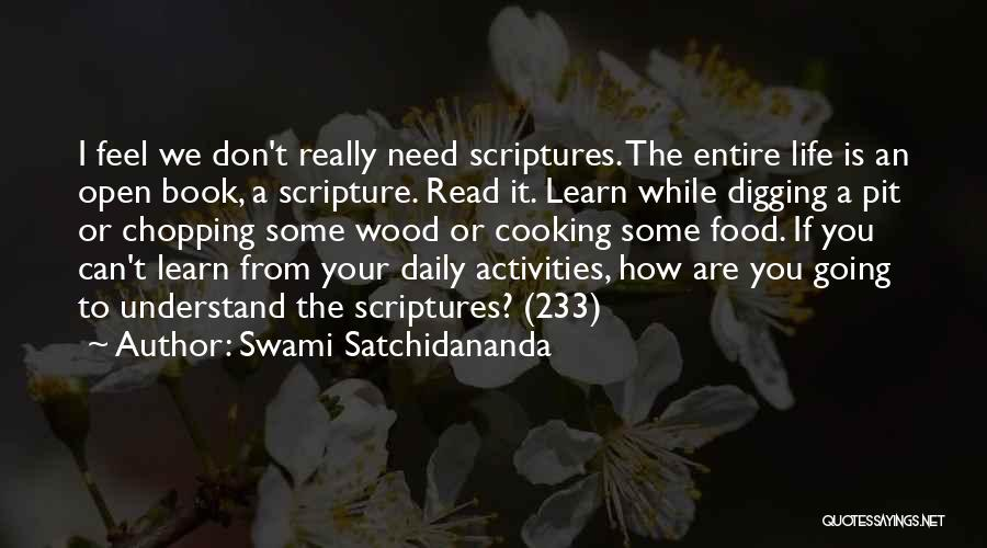 Life Open Book Quotes By Swami Satchidananda