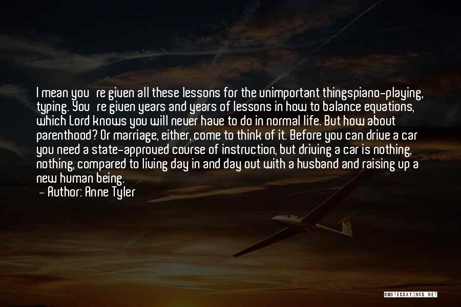 Life Out Of Balance Quotes By Anne Tyler