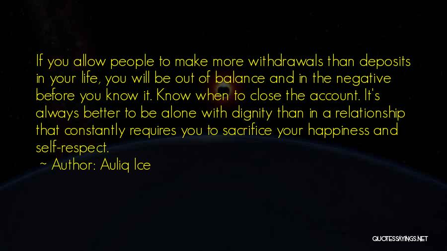 Life Out Of Balance Quotes By Auliq Ice