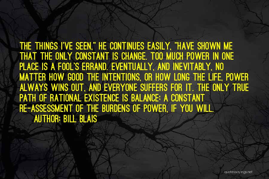 Life Out Of Balance Quotes By Bill Blais