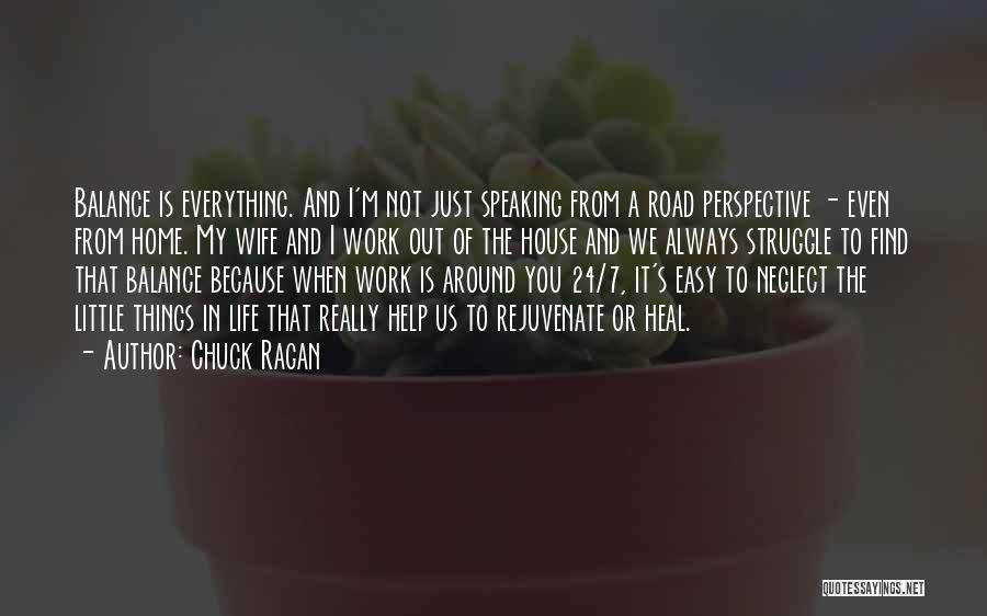 Life Out Of Balance Quotes By Chuck Ragan