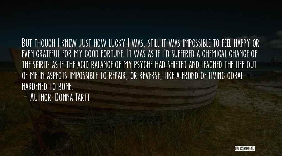 Life Out Of Balance Quotes By Donna Tartt