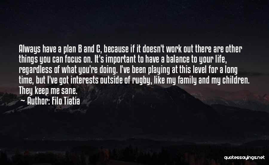 Life Out Of Balance Quotes By Filo Tiatia