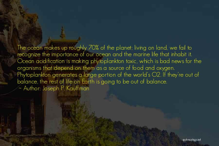 Life Out Of Balance Quotes By Joseph P. Kauffman