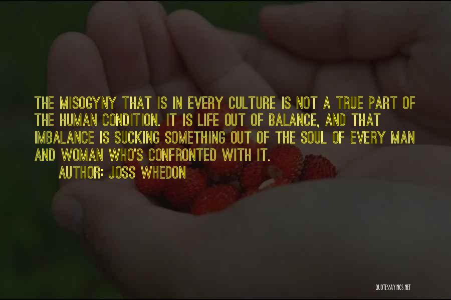 Life Out Of Balance Quotes By Joss Whedon