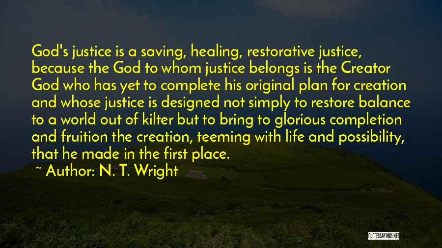 Life Out Of Balance Quotes By N. T. Wright