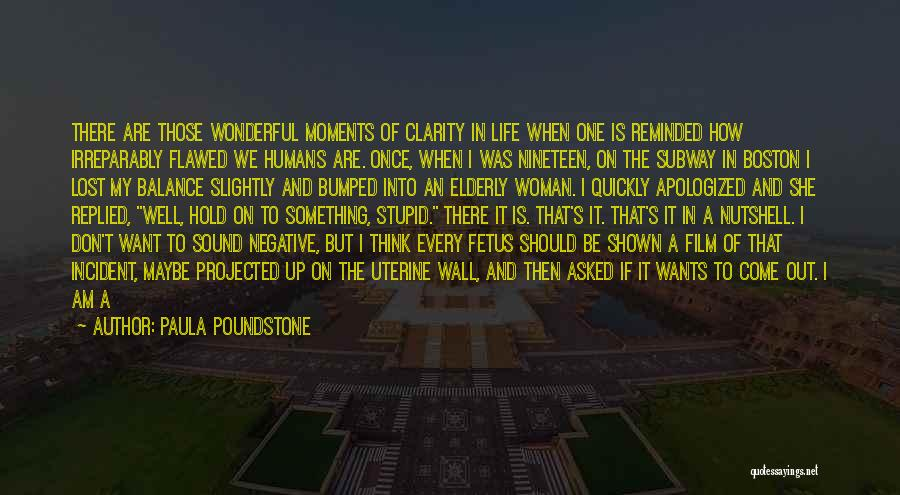 Life Out Of Balance Quotes By Paula Poundstone