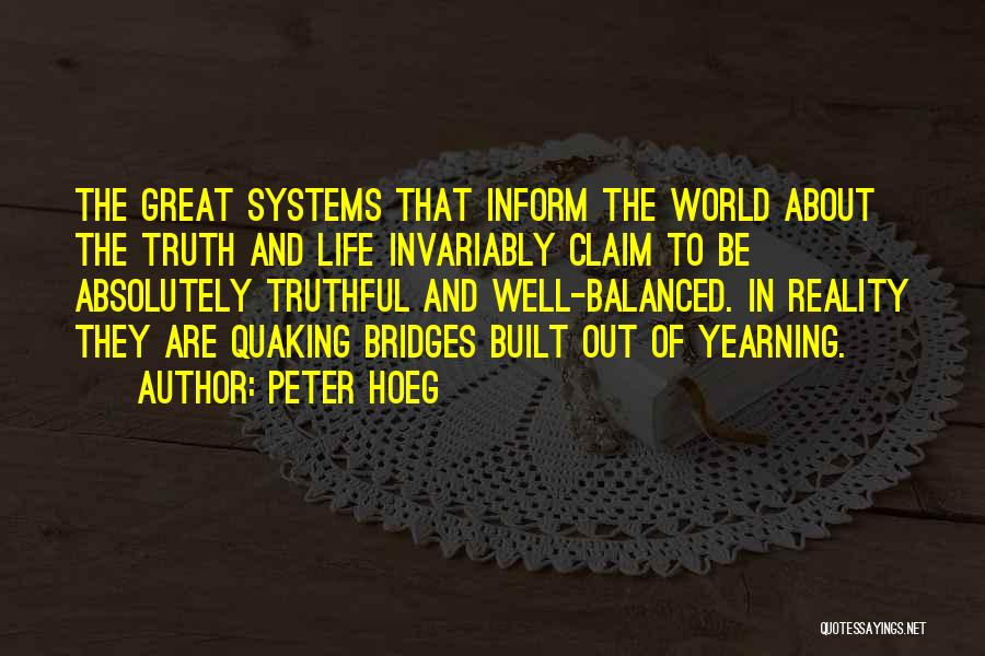 Life Out Of Balance Quotes By Peter Hoeg