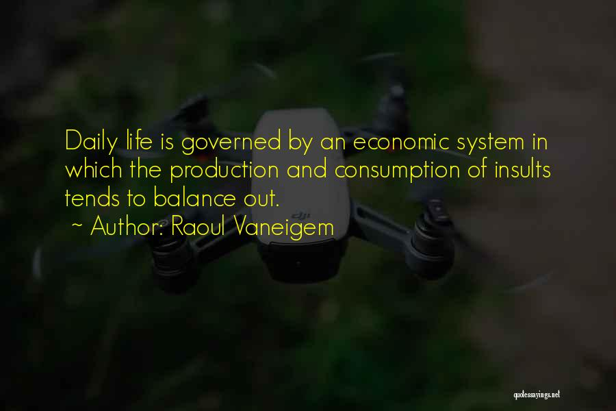 Life Out Of Balance Quotes By Raoul Vaneigem