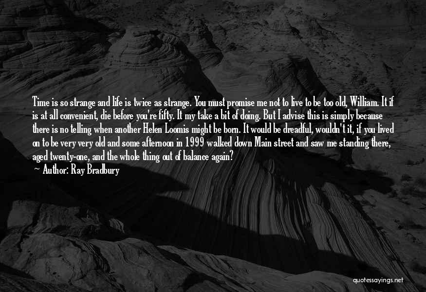 Life Out Of Balance Quotes By Ray Bradbury