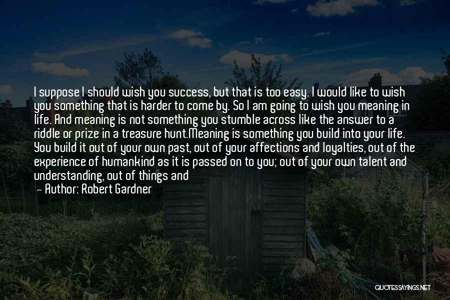 Life Out Of Balance Quotes By Robert Gardner