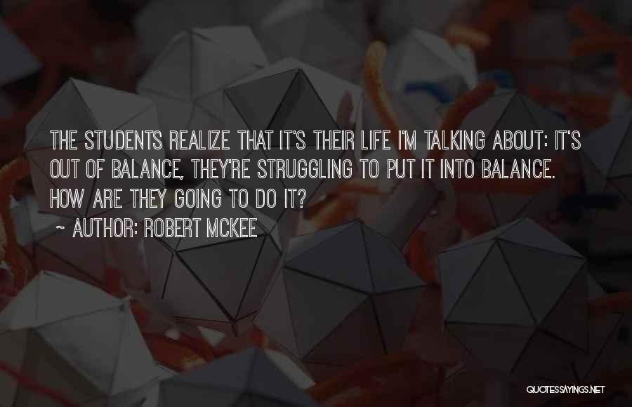 Life Out Of Balance Quotes By Robert McKee