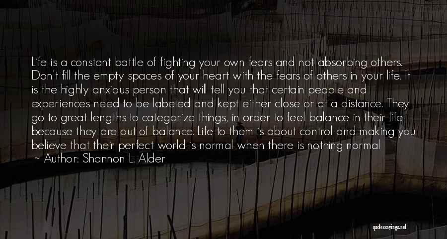 Life Out Of Balance Quotes By Shannon L. Alder