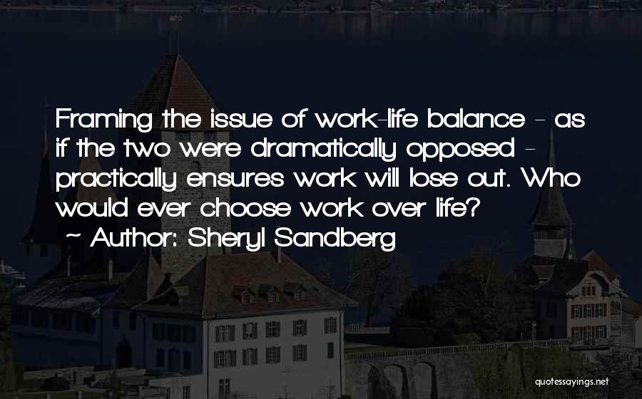 Life Out Of Balance Quotes By Sheryl Sandberg