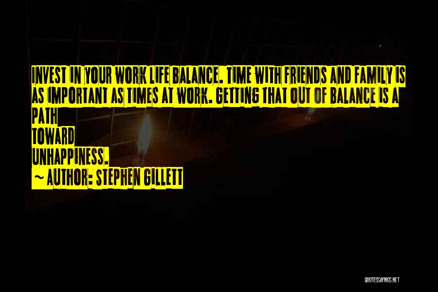 Life Out Of Balance Quotes By Stephen Gillett