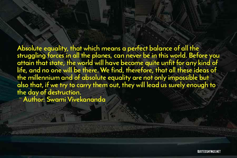 Life Out Of Balance Quotes By Swami Vivekananda
