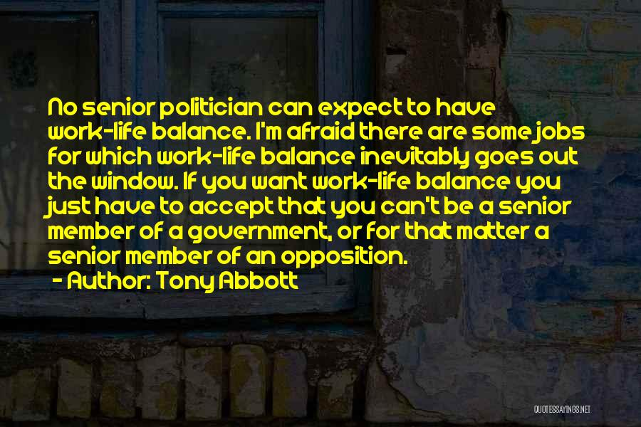 Life Out Of Balance Quotes By Tony Abbott