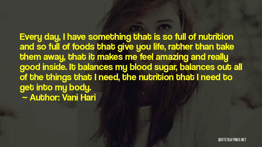 Life Out Of Balance Quotes By Vani Hari
