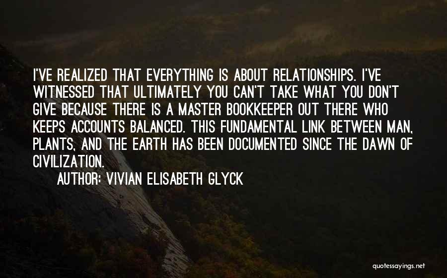 Life Out Of Balance Quotes By Vivian Elisabeth Glyck