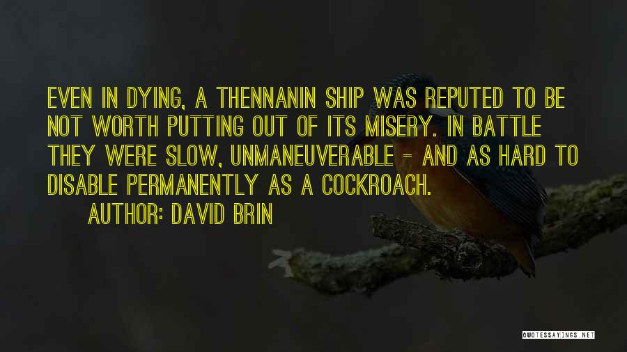 Life Out Of Death Quotes By David Brin