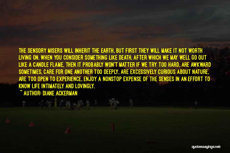 Life Out Of Death Quotes By Diane Ackerman