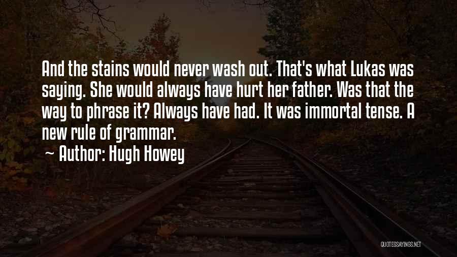 Life Out Of Death Quotes By Hugh Howey