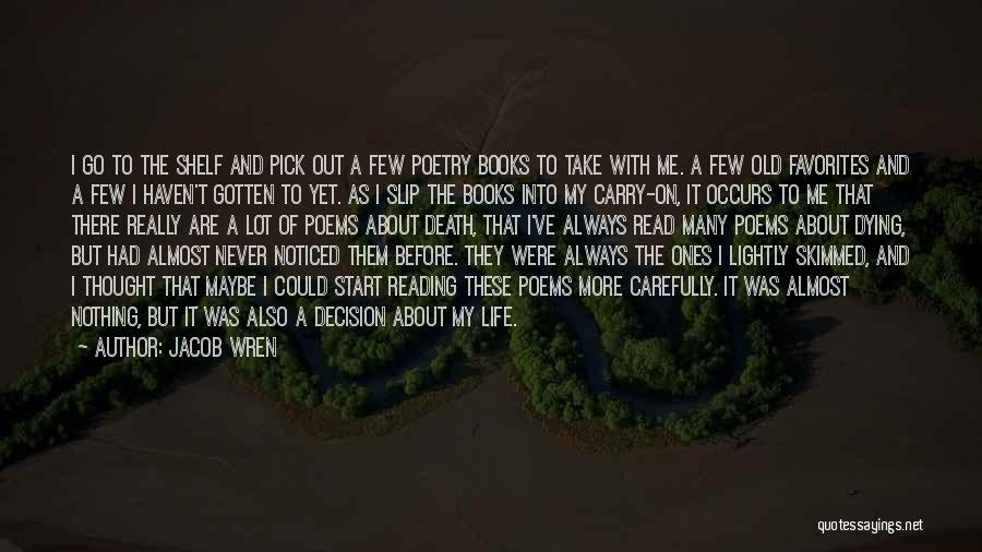 Life Out Of Death Quotes By Jacob Wren