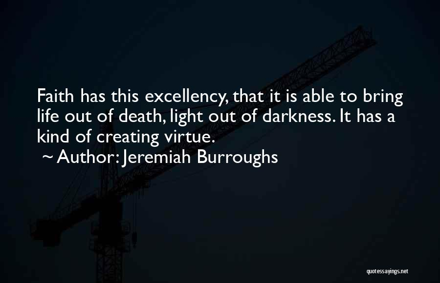 Life Out Of Death Quotes By Jeremiah Burroughs
