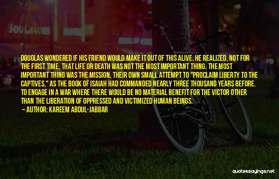 Life Out Of Death Quotes By Kareem Abdul-Jabbar