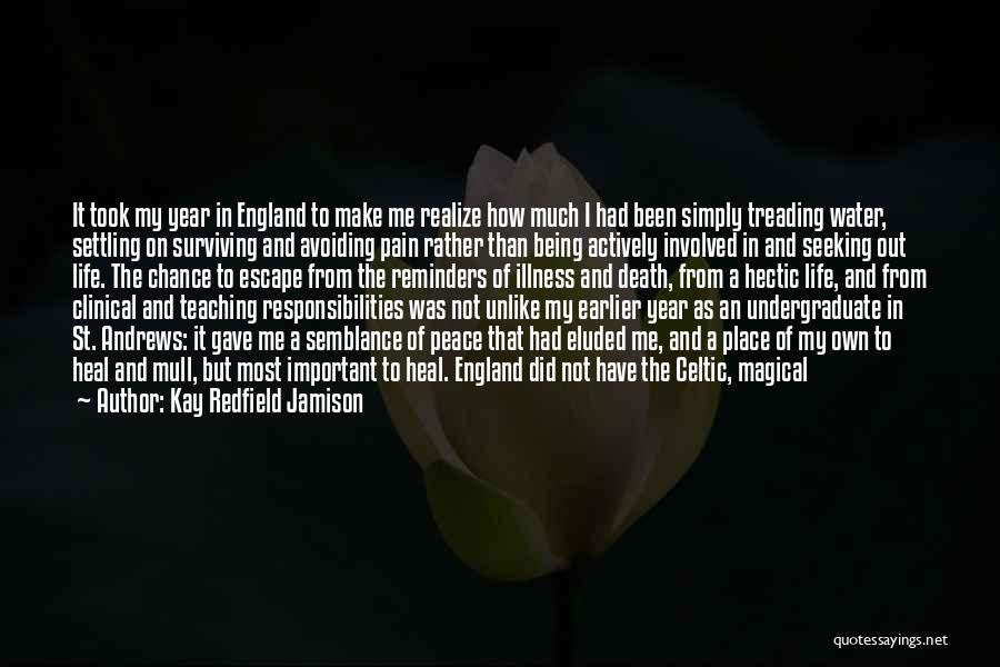 Life Out Of Death Quotes By Kay Redfield Jamison