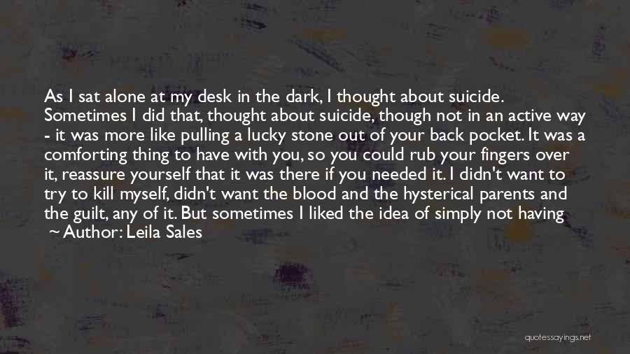Life Out Of Death Quotes By Leila Sales